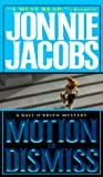 Motion To Dismiss (Kali O'Brien Mysteries)