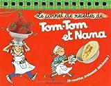 echange, troc Jacqueline Cohen, Hélène Tavera, Bernadette Després - Le carnet de recettes de Tom-Tom et Nana