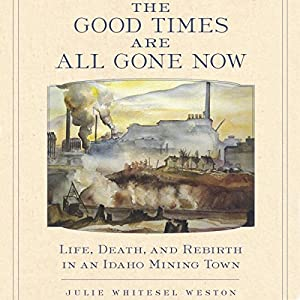 The Good Times Are All Gone Now Audiobook