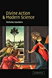 Divine Action and Modern Science (0521524164) by Saunders, Nicholas