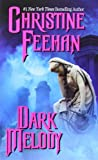 Dark Melody (0062021346) by Feehan, Christine