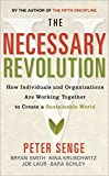 img - for The Necessary Revolution: How Individuals and Organisations Are Working Together to Create a Sustainable World by Peter M. Senge (2010-01-14) book / textbook / text book