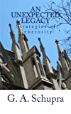 img - for An Unexpected Legacy: Strategies of Generosity book / textbook / text book