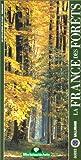 echange, troc Paul Arnould, Office national des forêts (France) - La France des forêts