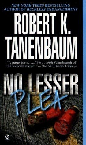 No Lesser Plea (Signet), ROBERT K. TANENBAUM