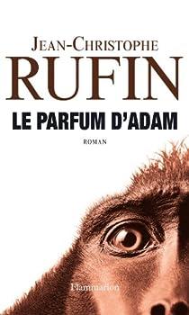 Le parfum d'Adam par Rufin