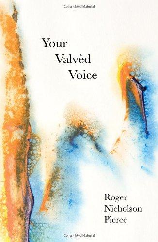 Your Valvèd Voice