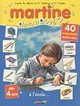 MARTINE AS-TU TROUV� T.04 : � L'�COLE...