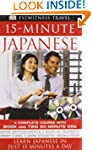 15-Minute Japanese: Learn Japanese in...