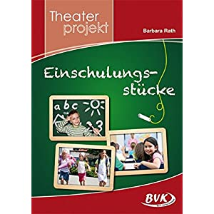 """Theaterprojekt """"Einschulungsstücke"""""""