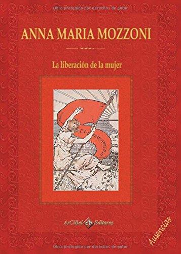 Anna Maria Mozzoni: La liberación de la mujer