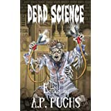 Dead Science: A Zombie Anthologyby Ryan C. Thomas