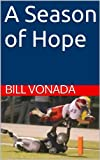 img - for A Season of Hope book / textbook / text book