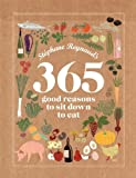 365 Good Reasons to Sit Down to Eat