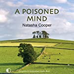 A Poisoned Mind: A Trish Maguire Mystery | Natasha Cooper