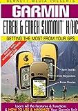 Garmin GPS Etrex & Etrex Summit H / HC [DVD] [2012] [NTSC]