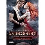 Cazadores de Sombras 5.: Ciudad de Las Almas Perdidas