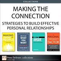 Making the Connection: Strategies to Build Effective Personal Relationships Front Cover