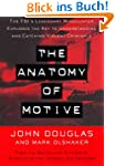 The Anatomy Of Motive: The Fbis Legen...