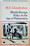 img - for British foreign policy in the age of Palmerston (Seminar studies in history) book / textbook / text book