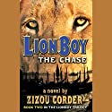 Lionboy: The Chase Audiobook by Zizou Corder Narrated by Simon Jones
