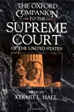 The Oxford Companion to the Supreme Court of the United States (0195058356) by Ely, James W.