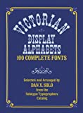 Victorian Display Alphabets (Lettering, Calligraphy, Typography) (0486233022) by Solo, Dan X.
