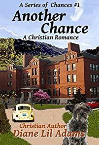 Another Chance: A Christian Romance by Christian Author - Diane Lil Adams ebook deal
