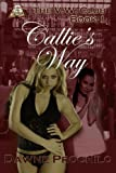 Callie's Way (VW Club)