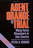 img - for Agent Orange on Trial: Mass Toxic Disasters in the Courts: 1st (First) Edition book / textbook / text book