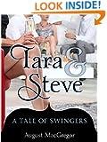 Tara & Steve: A Tale of Swingers