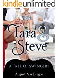 Tara & Steve: A Tale of Swingers