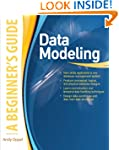 Data Modeling, A Beginner's Guide