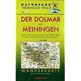 Wanderkarte Der Dolmar und Meiningen: Mit Kühndorf, Schwarza, Christes, Viernau, Utendorf, Metzels, Wallbach,...