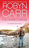 The Homecoming (A Thunder Point Novel)