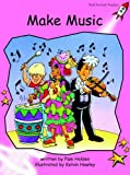 Make Music: Pre-reading (Red Rocket Readers: Fiction Set A)