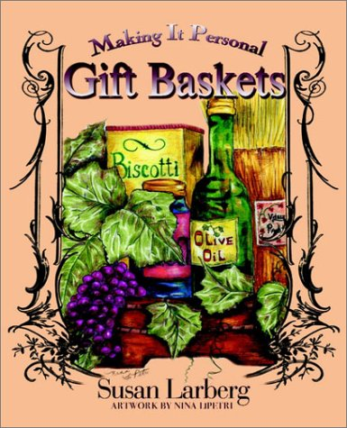 Gift Baskets: Making It Personal
