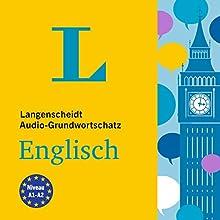 Langenscheidt Grundwortschatz Englisch Hörbuch von  div. Gesprochen von:  div.