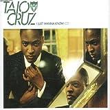 echange, troc Taio Cruz - I Just Wanna Know