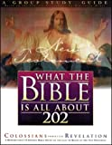 What the Bible is All about 202 New Testament: Colossians-Revelations Group Study Guide (0830717994) by Mears, Henrietta C.