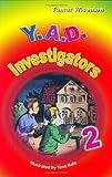 Y.A.D. Investigators 2