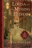 Image of Louisa and the Missing Heiress: The First Louisa May Alcott Mystery