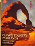 Canyon Country Parklands: Treasures o...