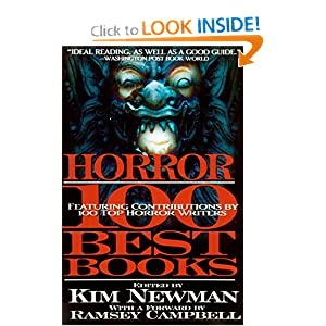 Horror: The 100 Best Books by Stephen Jones and Kim Newman
