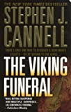 The Viking Funeral: A Shane Scully Novel (Shane Scully Novels) (0312983433) by Cannell, Stephen J.