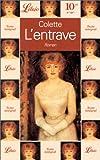 echange, troc Sidonie-Gabrielle Colette - L'Entrave