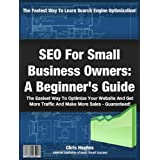 SEO for Small Business Owners: A Beginner's Guide ~ Chris Hughes