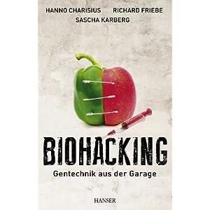 Biohacking: Gentechnik aus der Garage