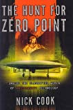 The Hunt for Zero Point : Inside the Classified World of Antigravity Technology