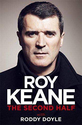 The Second Half - Roy Keane,Roy Keane